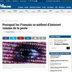 Pourquoi les Français se méfient d'Internet comme de la peste