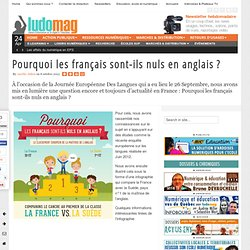 Pourquoi les français sont-ils nuls en anglais ? - Ludovia Magazine