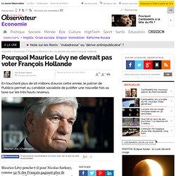 Pourquoi Maurice Lévy ne devrait pas voter François Hollande