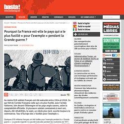 Pourquoi la France est-elle le pays qui a le plus fusillé « pour l'exemple » pendant la Grande guerre