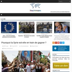 Pourquoi la Syrie est-elle en train de gagner
