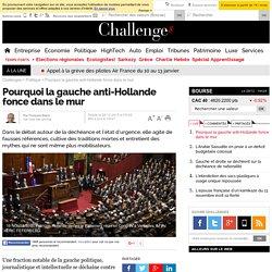 Pourquoi la gauche anti-Hollande fonce dans le mur