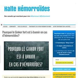 Pourquoi le Ginkor fort est à bannir en cas d'hémorroïdes?