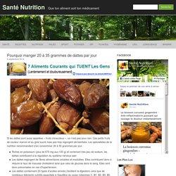 Pourquoi manger 20 à 35 grammes de dattes par jour