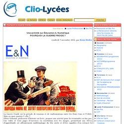 Pourquoi la Guerre froide? - Clio-Lycée