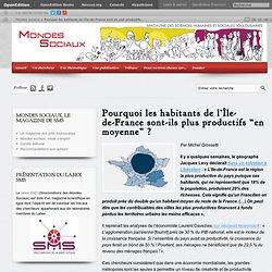 """Mondes sociaux – Pourquoi les habitants de l'Île-de-France sont-ils plus productifs """"en moyenne"""" ?"""