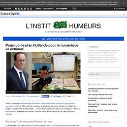 Pourquoi le plan Hollande pour le numérique va échouer