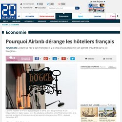 Pourquoi Airbnb dérange les hôteliers français