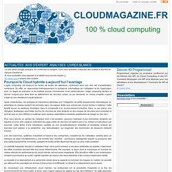 Pourquoi le Cloud hybride a aujourd'hui l'avantage