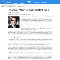 «Pourquoi Bitcoin est plus important que la blockchain»