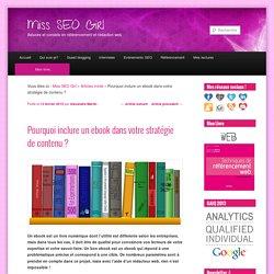 Pourquoi inclure un ebook dans votre stratégie de contenu ?Miss SEO Girl