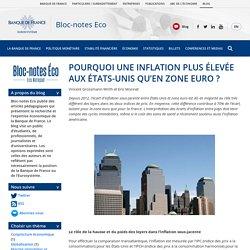 POURQUOI UNE INFLATION PLUS ÉLEVÉE AUX ÉTATS-UNIS QU'EN ZONE EURO ?