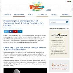 Pourquoi nos projets informatiques échouent – Compte-rendu du talk de Ludovic Cinquin à La Duck Conf 2018