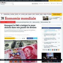 Pourquoi le FMI a intégré le yuan chinois dans son panier de devises