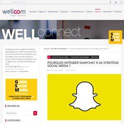 Pourquoi intégrer Snapchat à sa stratégie social media