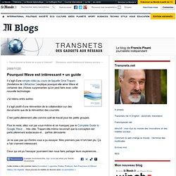 Pourquoi Wave est intéressant + un guide - Transnets - Blog LeM