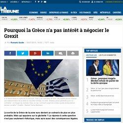 Pourquoi la Grèce n'a pas intérêt à négocier le Grexit