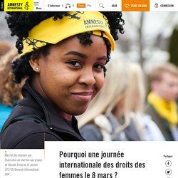 Pourquoi une journée internationale des droits des femmes le 8 mars ?