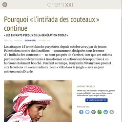 Pourquoi « l'intifada des couteaux » continue