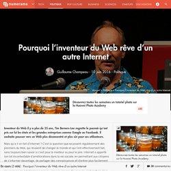 Pourquoi l'inventeur du Web rêve d'un autre Internet - Politique