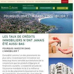 Pourquoi investir dans l'immobilier ? - Alday Immobilier