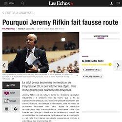 Pourquoi Jeremy Rifkin fait fausse route, Editos & Analyses