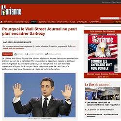 Pourquoi le Wall Street Journal ne peut plus encadrer Sarkozy