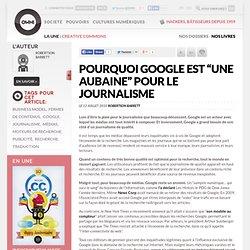 """Pourquoi Google est """"une aubaine"""" pour le journalisme » Article » OWNI, Digital Journalism"""