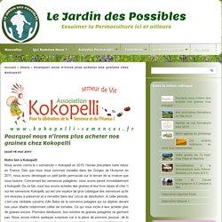 Pourquoi nous n'irons plus acheter nos graines chez Kokopelli - Le Jardin des Possibles