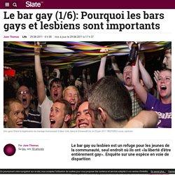 Le bar gay (1/6): Pourquoi les bars gays et lesbiens sont importants