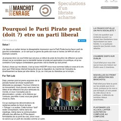 Pourquoi le Parti Pirate peut (doit ?) être un parti libéral | Blog du Manchot Enragé