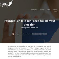 Pourquoi un like sur Facebook ne vaut plus rien
