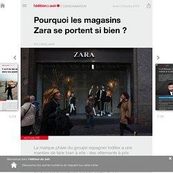 Pourquoi les magasins Zara se portent si bien? - Edition du soir Ouest Franc...