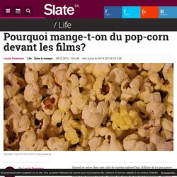 Pourquoi mange-t-on du pop-corn devant les films?