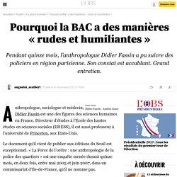 Pourquoi la BAC a des manières «rudes et humiliantes» - 7 avril 2016
