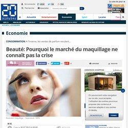 Beauté: Pourquoi le marché du maquillage ne connaît pas la crise