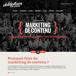 Pourquoi faire du marketing de contenu ? - Les Dompteurs de souris