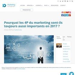 Pourquoi les 4P du marketing sont-ils toujours aussi importants en 2017 ?