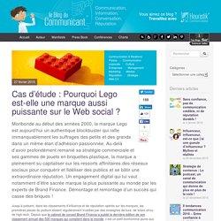 Cas d'étude : Pourquoi Lego est-elle une marque aussi puissante sur le Web social