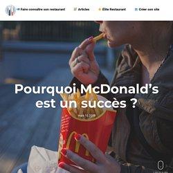 Pourquoi McDonald's est un succès? - Réussir avec son restaurant