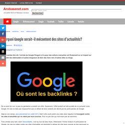 Pourquoi Google serait-il mécontent des sites d'actualités?