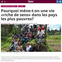 Pourquoi mène-t-on une vie «riche de sens» dans les pays les plus pauvres?