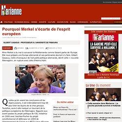 Pourquoi Merkel s'écarte de l'esprit européen