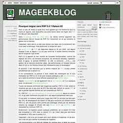 Pourquoi migrer vers PHP 5.4 ? Raison #2