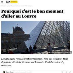 Pourquoi c'est le bon moment d'aller au Louvre