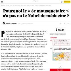 Pourquoi le «3e mousquetaire» n'a pas eu le Nobel de médecine? - 10 octobre 2008