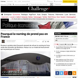 Pourquoi le naming ne prend pas en France