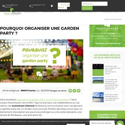 Pourquoi organiser une garden party? by INNOV'events