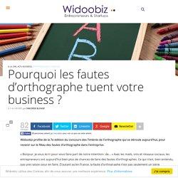 Pourquoi les fautes d'orthographes tuent votre business ?