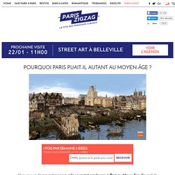 Pourquoi Paris puait-il autant au Moyen-Âge ?